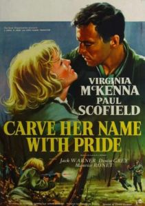 Movie poster for Carve Her Name with Pride, 1958