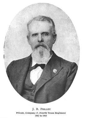 Joseph B. Polley, Private, Company F, 4th Texas Regiment, 1862-65